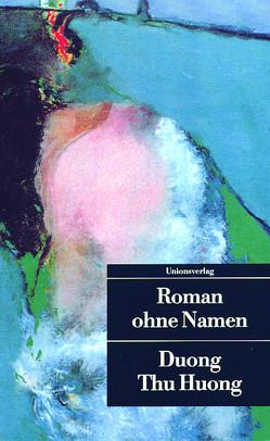 Roman ohne Namen von Lies,  Ursula, Thu Huong,  Duong