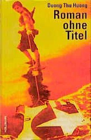 Roman ohne Titel von Huong,  Duong Thu, Lies,  Ursula