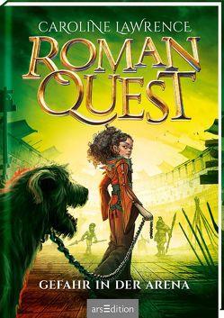 Roman Quest – Gefahr in der Arena von Grünewald,  A. M., Lawrence,  Caroline, Meinzold,  Maximilian