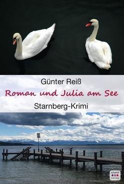 Roman und Julia am See von Reiss,  Günter