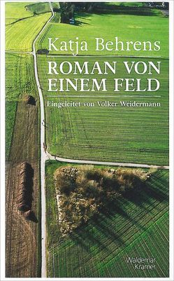 Roman von einem Feld von Behrens,  Katja