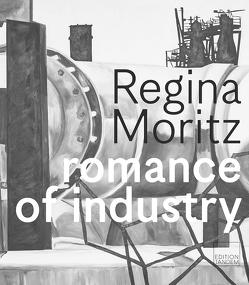 romance of industry von Regina,  Moritz