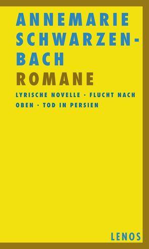 Romane 1 von Perret,  Roger, Schwarzenbach,  Annemarie