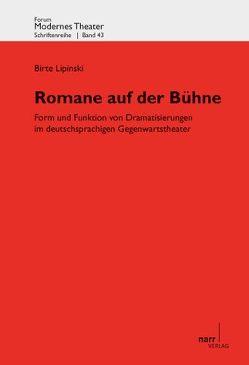 Romane auf der Bühne von Lipinski,  Birte