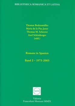 Romane in Spanien von Bodenmüller,  Thomas, Janer,  Maria de la Pau, Scheerer,  Thomas M, Schönberger,  Axel