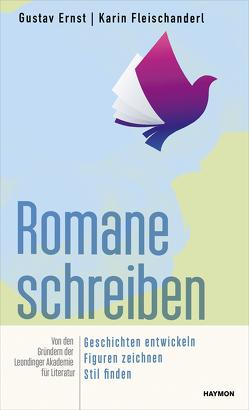 Romane schreiben von Ernst,  Gustav, Fleischanderl,  Karin