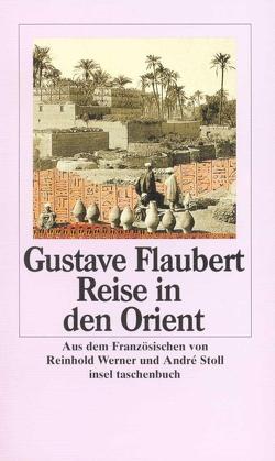 Romane und Erzählungen. 8 Bände von Du Camp,  Maxime, Flaubert,  Gustave, Stoll,  André, Werner,  Reinhold