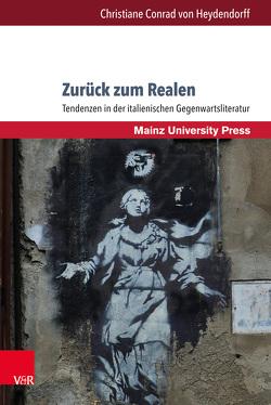 Romanica. / Zurück zum Realen von Conrad von Heydendorff,  Christiane von, Dreyer,  Mechthild