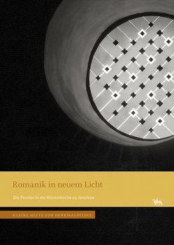 Romanik in neuem Licht von Brülls,  Holger, Heymann,  Werner, Leudesdorff,  René, Poensgen,  Jochem, Rethfeld,  Ulrich, Wendland,  Ulrike