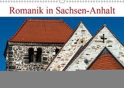 Romanik in Sachsen-Anhalt (Wandkalender 2019 DIN A3 quer) von Schrader,  Ulrich