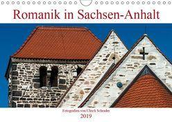 Romanik in Sachsen-Anhalt (Wandkalender 2019 DIN A4 quer) von Schrader,  Ulrich