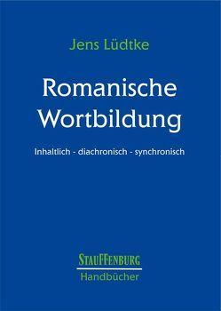 Romanische Wortbildung von Luedtke,  Jens