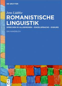 Romanistische Linguistik von Luedtke,  Jens