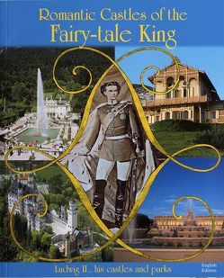 Romantic Castles of the Fairy-Tale-King von Brett,  Digby, Misniks,  Christian