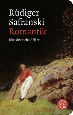 Romantik von Safranski,  Rüdiger