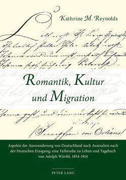 Romantik, Kultur und Migration von Reynolds,  Kathrine