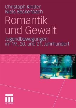 Romantik und Gewalt von Beckenbach,  Niels, Klotter,  Christoph