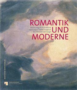 Romantik und Moderne von Pfäfflin,  Anna Marie, Schulze Altcappenberg,  Heinrich Th.