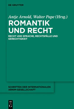Romantik und Recht von Arnold,  Antje, Pape,  Walter