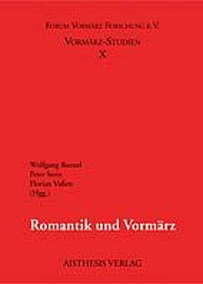 Romantik und Vormärz von Bunzel,  Wolfgang, Stein,  Peter, Vaßen,  Florian