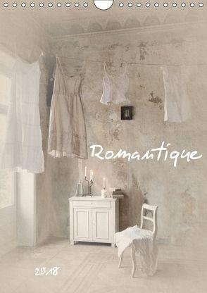 Romantique (Wandkalender 2018 DIN A4 hoch) von Lamade,  Christin