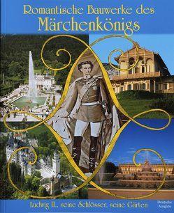Romantische Bauwerke des Märchenkönigs von Misniks,  Christian