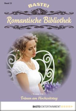Romantische Bibliothek – Folge 21 von Uhl,  Yvonne