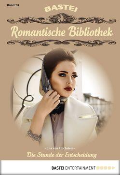 Romantische Bibliothek – Folge 23 von Hochried,  Ina von