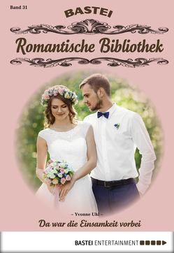 Romantische Bibliothek – Folge 31 von Uhl,  Yvonne
