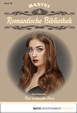 Romantische Bibliothek – Folge 40 von Schmiede,  Elsa
