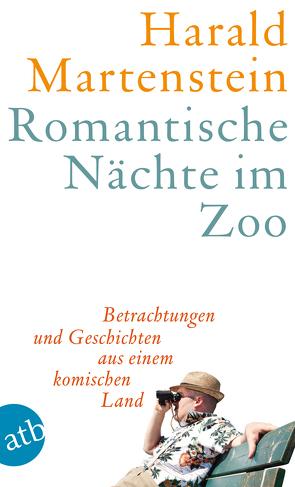 Romantische Nächte im Zoo von Martenstein,  Harald