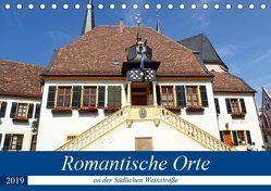 Romantische Orte an der Südlichen Weinstraße (Tischkalender 2019 DIN A5 quer) von Andersen,  Ilona