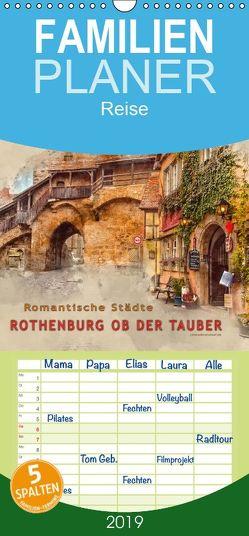 Romantische Städte – Rothenburg ob der Tauber – Familienplaner hoch (Wandkalender 2019 , 21 cm x 45 cm, hoch) von Roder,  Peter
