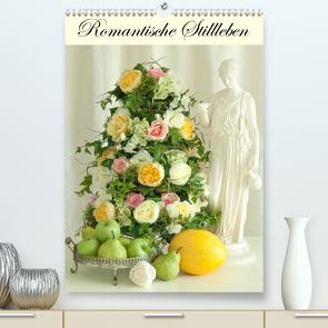 Romantische Stillleben (Premium, hochwertiger DIN A2 Wandkalender 2020, Kunstdruck in Hochglanz) von Meyer,  Sina