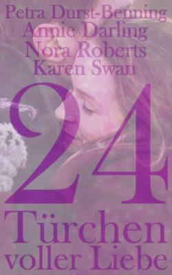 Romantischer Adventskalender 2020 von Darling,  Annie, Roberts,  Nora, Swan,  Karen