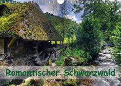 Romantischer Schwarzwald (Wandkalender 2018 DIN A4 quer) von Laue,  Ingo
