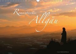 Romantisches Allgäu (Wandkalender 2018 DIN A3 quer) von Ratzer,  Reinhold