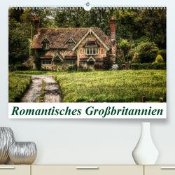 Romantisches Großbritannien (Premium, hochwertiger DIN A2 Wandkalender 2021, Kunstdruck in Hochglanz) von Petra Voß,  ppicture-
