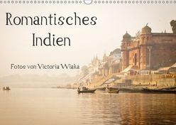 Romantisches Indien (Wandkalender 2018 DIN A3 quer) von Wlaka,  Victoria