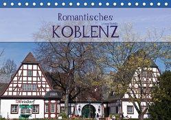 Romantisches Koblenz (Tischkalender 2018 DIN A5 quer) von boeTtchEr,  U