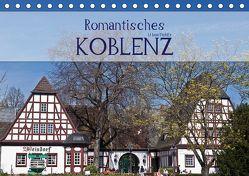 Romantisches Koblenz (Tischkalender 2019 DIN A5 quer) von boeTtchEr,  U