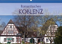 Romantisches Koblenz (Wandkalender 2018 DIN A2 quer) von boeTtchEr,  U