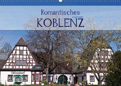 Romantisches Koblenz (Wandkalender 2019 DIN A2 quer) von boeTtchEr,  U