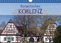 Romantisches Koblenz (Wandkalender 2019 DIN A4 quer) von boeTtchEr,  U