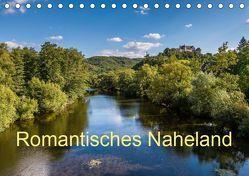 Romantisches Naheland (Tischkalender 2019 DIN A5 quer) von Hess,  Erhard
