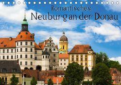 Romantisches Neuburg an der Donau (Tischkalender 2019 DIN A5 quer) von Wenk,  Marcel