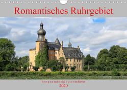 Romantisches Ruhrgebiet – Burgen und Schlösser im Revier (Wandkalender 2020 DIN A4 quer) von Jaeger,  Michael, mitifoto
