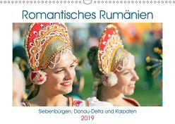 Romantisches Rumänien (Wandkalender 2019 DIN A3 quer)