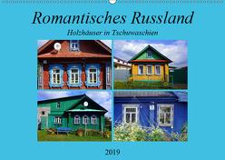 Romantisches Russland – Holzhäuser in Tschuwaschien (Wandkalender 2019 DIN A2 quer) von von Loewis of Menar,  Henning
