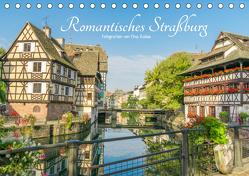 Romantisches Straßburg (Tischkalender 2019 DIN A5 quer) von Rabus,  Tina